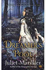 Dreamer's Pool (Blackthorn & Grim Book 1) Kindle Edition