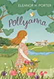 Pollyanna (Vintage Childrens Classics)