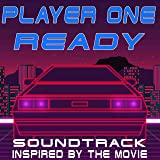 Player One Ready! (Soundtrack Inspired by the Movie)