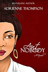 Ain't Nobody Kindle Edition