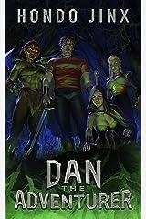 Dan the Adventurer: A Gamelit Harem Fantasy Adventure (Gold Girls and Glory Book 2) Kindle Edition