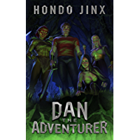 Dan the Adventurer: A Gamelit Harem Fantasy Adventure (Gold Girls and Glory Book 2) (English Edition)