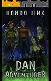 Dan the Adventurer: A Gamelit Harem Fantasy Adventure (Gold Girls and Glory Book 2) (English Edition)