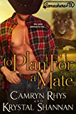 To Plan For A Mate (VonBrandt Pack Book 5)