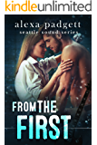 From the First: A Bad Boy Rockstar Romance (The Seattle Sound Series Book 5)