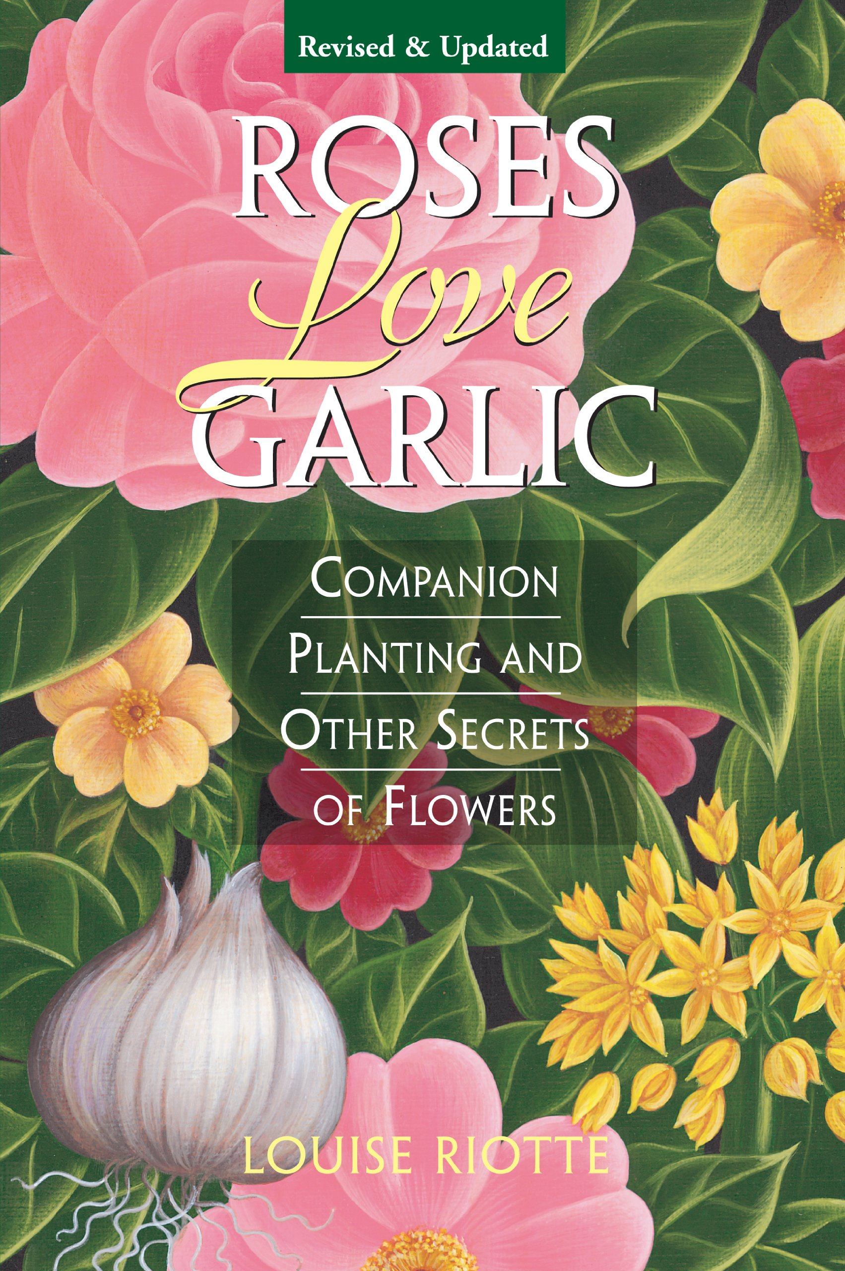 roses love garlic companion planting and other secrets of flowers