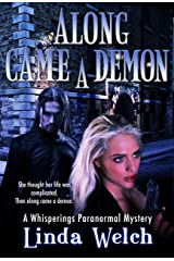 Along Came a Demon (Whisperings) (Whisperings Paranormal Mystery Book 1) Kindle Edition