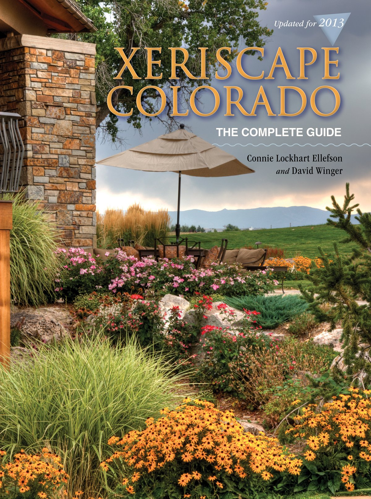 Xeriscape Colorado The Complete Guide Connie Lockhart Ellefson