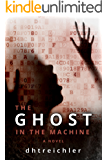 The Ghost in the Machine a novel