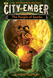 The People of Sparks (The City of Ember Book 2) (English Edition)