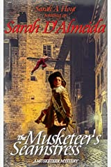 The Musketeer's Seamstress (The Musketeers Mysteries Book 2) Kindle Edition
