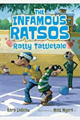 The Infamous Ratsos: Ratty Tattletale Kindle Edition