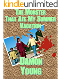 The Monster That Ate My Summer Vacation