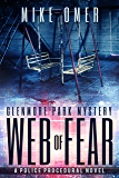 Web of Fear: A Glenmore Park Mystery