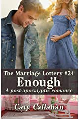 THE MARRIAGE LOTTERY, BOOK 24: ENOUGH Kindle Edition
