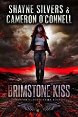 Brimstone Kiss: Phantom Queen Book 10 - A Temple Verse Series (The Phantom Queen Diaries) Kindle Edition
