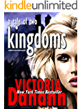 A Tale of Two Kingdoms (Knights of Black Swan Book 6)