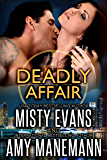 Deadly Affair: SCVC Taskforce Book 5 (SCVC Taskforce Romantic Suspense Series)