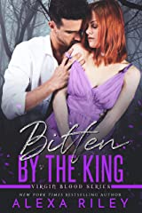 Bitten by the King Kindle Edition