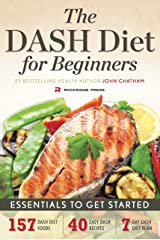 Dash Diet for Beginners: Essentials to Get Started Paperback