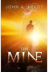 The Mine (Northwest Passage Book 1)