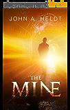 The Mine (Northwest Passage Book 1) (English Edition)