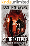 The Scorekeeper: A Suspense Thriller (A Reed & Billie Novel Book 6)