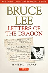Bruce Lee Letters of the Dragon: The Original 1958-1973 Correspondence (The Bruce Lee Library) Paperback