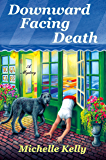 Downward Facing Death: A Mystery (Keeley Carpenter Book 1)