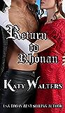 Return to Rhonan: Regency Romance Suspense Series (Lords of Rhonan Book 1)