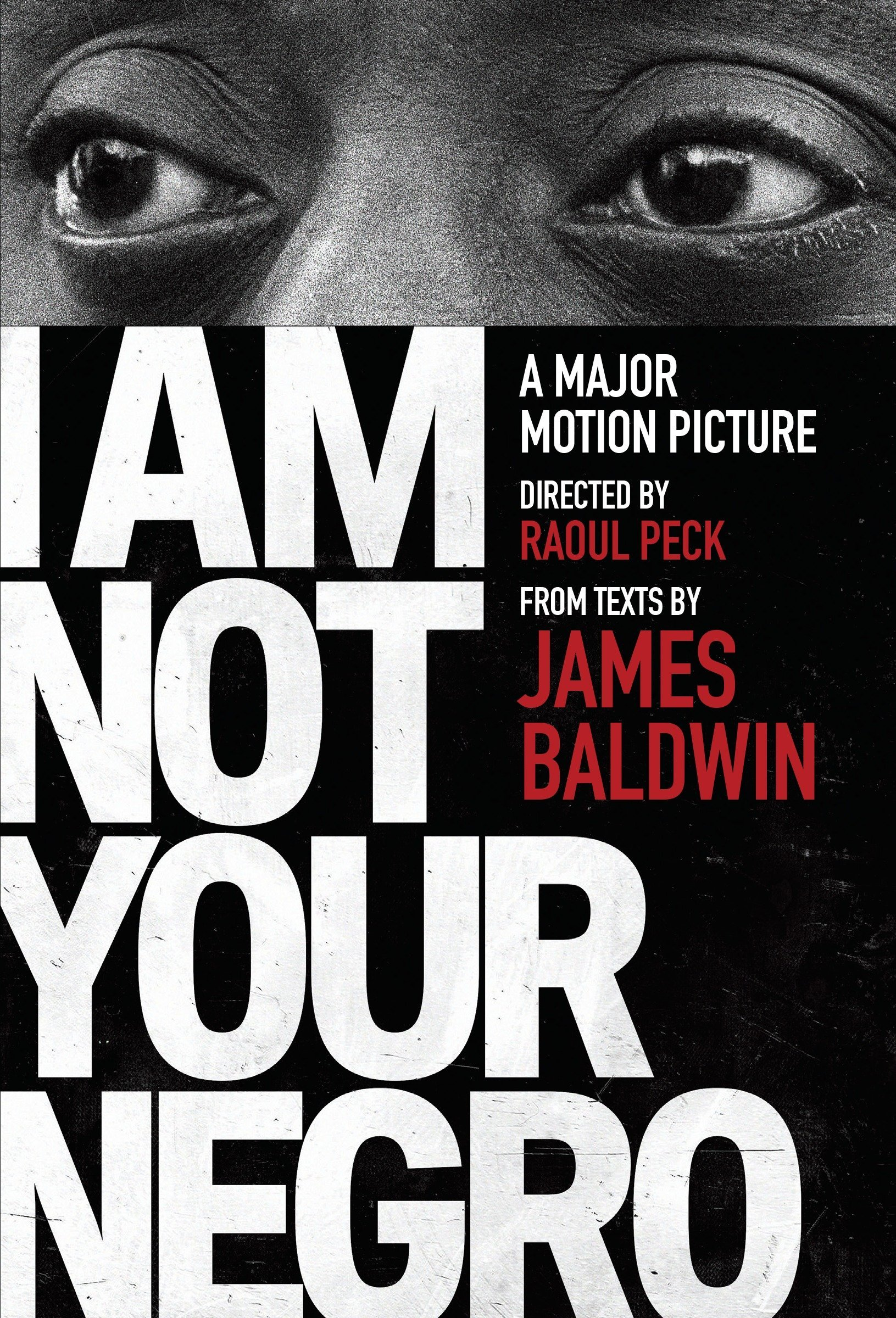 I Am Not Your Negro: Baldwin, James, Peck, Raoul: 9780525434696 ...