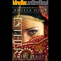 Esther (A Dangerous Beauty Novel Book #1): Royal