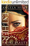 Esther (A Dangerous Beauty Novel Book #1): Royal Beauty