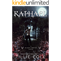 Raphael (Deadly Virtues Book One)