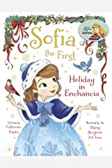 Sofia the First: Holiday in Enchancia (Disney Storybook (eBook)) Kindle Edition