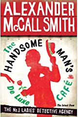 The Handsome Man's De Luxe Café (No. 1 Ladies' Detective Agency series Book 15) Kindle Edition