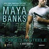 Forged in Steele: A KGI Novel, Book 7