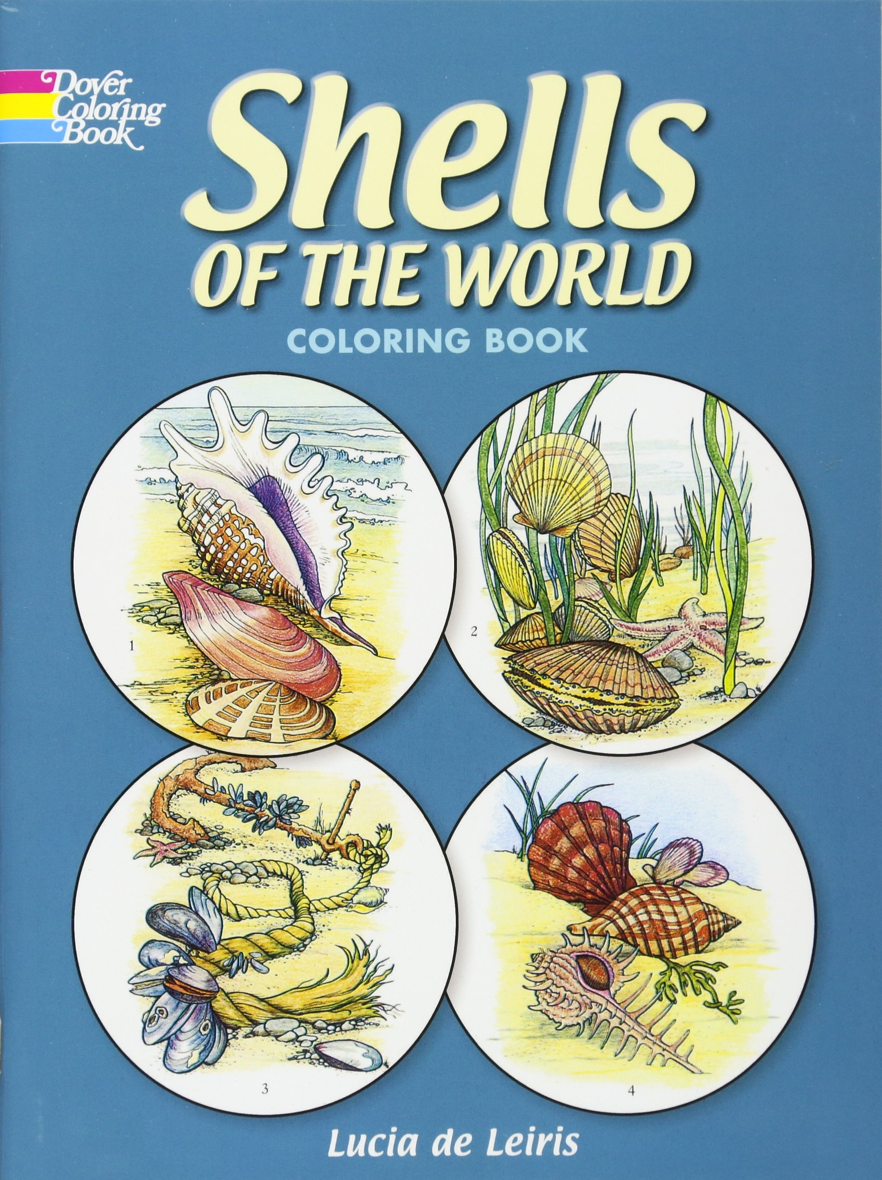 Shells of the World Coloring Book (Dover Nature Coloring Book): Lucia  deLeiris: 9780486243689: Amazon.com: Books