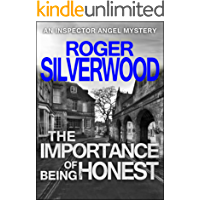The Importance of Being Honest (D.I. Angel Mystery Book 4)
