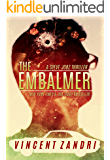 The Embalmer: A Steve Jobz Thriller