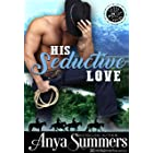 His Seductive Love (Cuffs and Spurs Book 6)