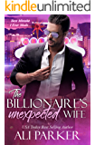 The Billionaire's Unexpected Wife: A Vegas Bad Boy Story