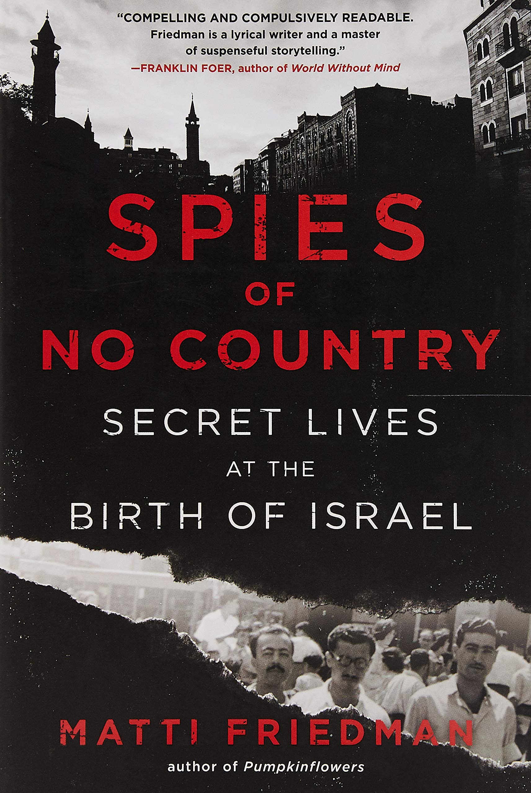 Spies Of No Country Secret Lives At The Birth Of Israel