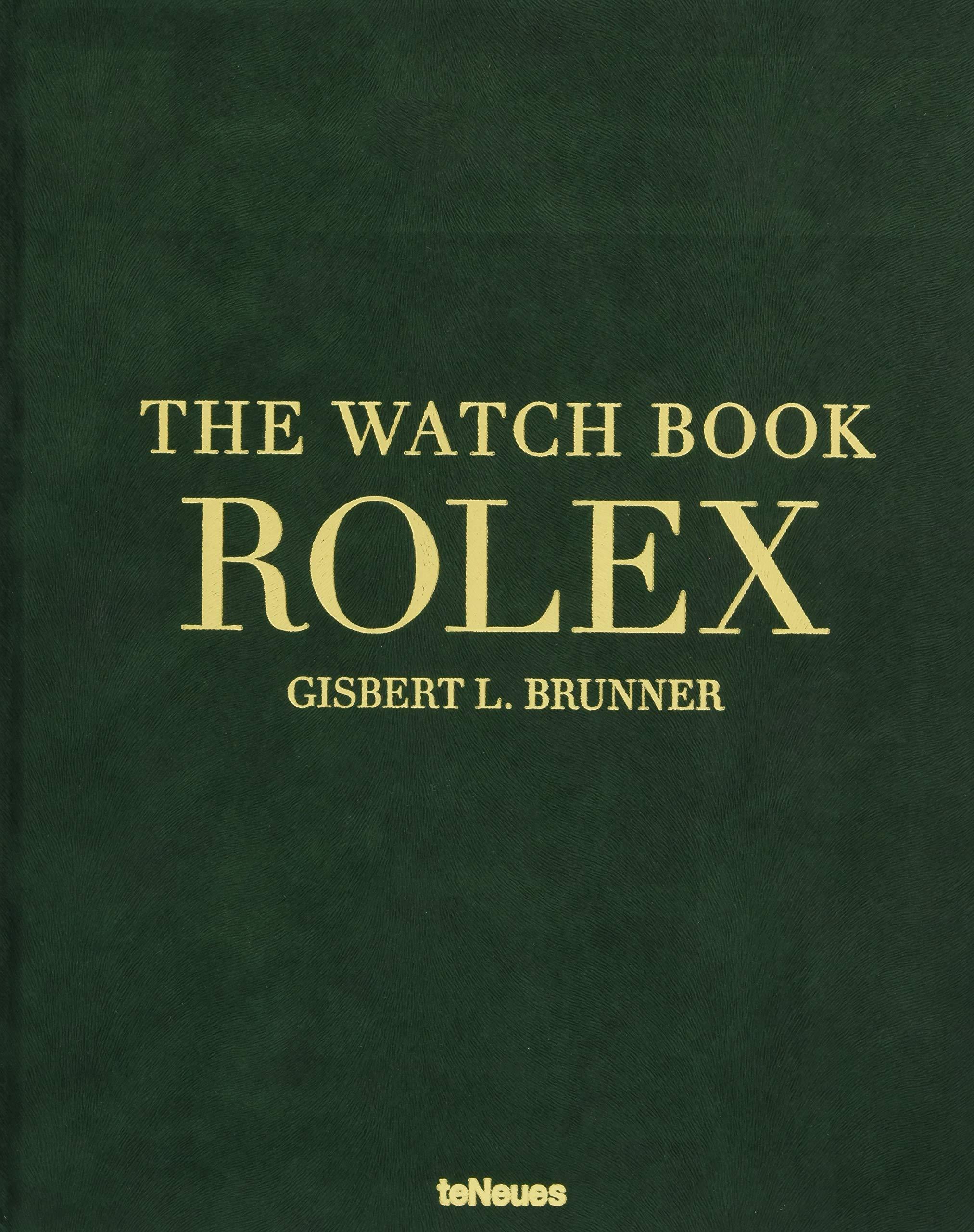 Rolex The Watch Book Die Ganze Geschichte Der Berühmtesten