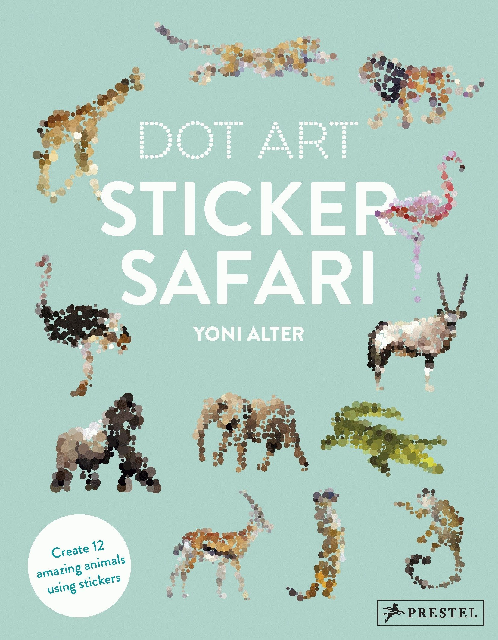 Amazon Com Sticker Safari Dot Art 9783791384078 Yoni Alter Books