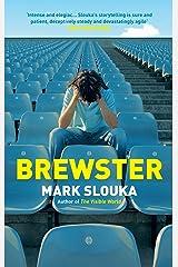 Brewster by Mark Slouka (6-Mar-2014) Paperback Paperback