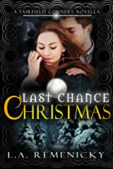 Last Chance Christmas: A Fairfield Corners Novella Kindle Edition