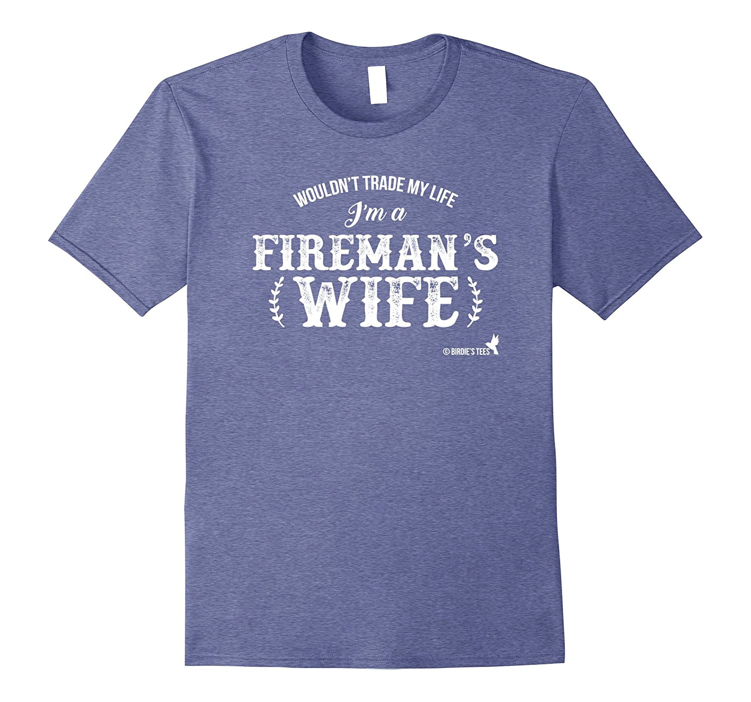 Firemans Wife T-Shirt for Firefighters-TD