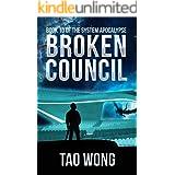Broken Council: System Apocalypse Book 10 (The System Apocalypse)