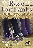 Mr. Darcy's Bluestocking Bride: A Pride and Prejudice Variation (Pride and Prejudice and Bluestockings Book 1) (English Edition)